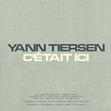 Yann Tiersen - Le Moulin