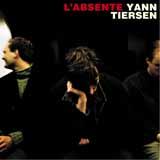 L'Absente-Yann Tiersen
