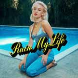 Zara Larsson - Ruin My Life